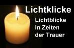 Lichtklicke - Lichtblicke in Zeiten der Trauer
